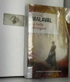 Jean-Paul Malaval - La Belle étrangère