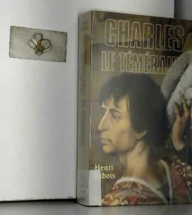 Dubois - Henri Dubois - Charles Le Téméraire