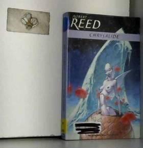 Robert Reed - Chrysalide
