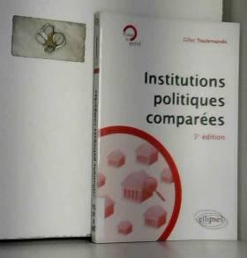 Gilles Toulemonde - Institutions politiques comparées - 3e édition