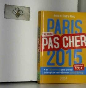 Anne RIOU et Claire RIOU - Paris pas cher 2015