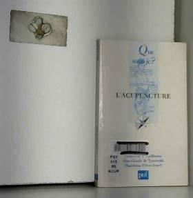 Madeleine J. Guillaume, Jean-Claude de... - L'Acupuncture