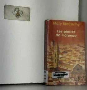 Mary McCarthy - Les pierres de Florence