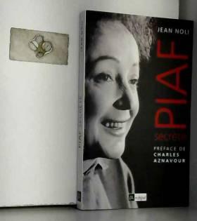 Jean Noli - Piaf secrète
