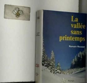 Roussel Romain - Vallee Sans Printemps (la)