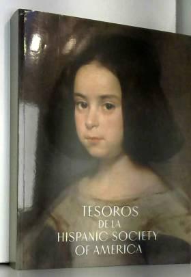 Museo Nacional del Prado - Tesoros de la Hispanic Society of America. Visiones del mundo hispánico