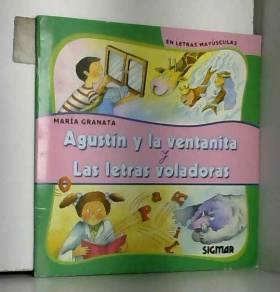 Mara Granata - Agustin Y La Ventana Y Las Letras Voladoras/agustin And The Windos And The Valuable Letters
