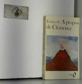 C. Etcherelli - A propos de Clémence