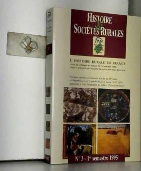 Collectif - Histoire et sociétés rurales n° 3 premier semestre 1995
