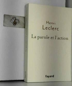 La Parole et l'action:...