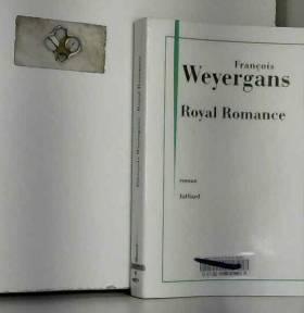 François WEYERGANS - Royal Romance