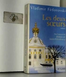 W. Fedorovski - Les deux soeurs ou l'art d'aimer