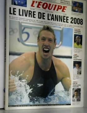 COLLECTIF - L'EQUIPE - LE LIVRE DE L'ANNEE 2008