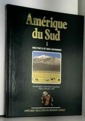 Mercier-Sivadjian Eve - Amérique du Sud tome 1: Vénézuela, Colombie, Equateur, Pérou, Bolivie, Chilie / Des pays et des...