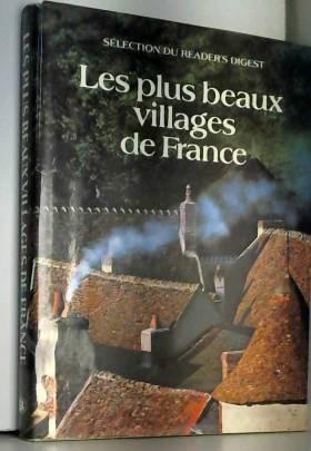 Collectif - LES PLUS BEAUX VILLAGES DE FRANCE. READER'S DIGEST