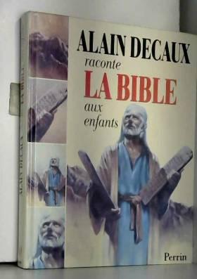Alain Decaux raconte la...