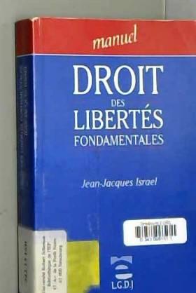 Jean-Jacques Israel - Droit des libertés fondamentales