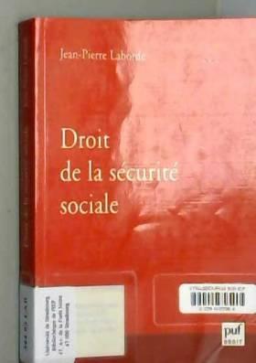 Jean-Pierre Laborde et Didier Truchet - Droit de la sécurité sociale