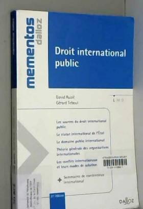 David Ruzié et Gérard Téboul - Droit international public - 21e éd.: Mémentos