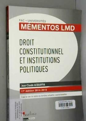 Jean-claude Acquaviva - Droit constitutionnel et Institutions politiques
