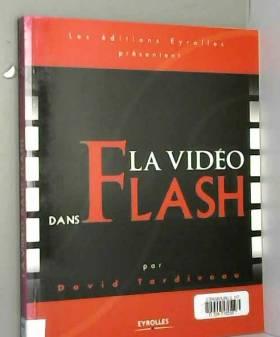 David Tardiveau - La vidéo dans Flash