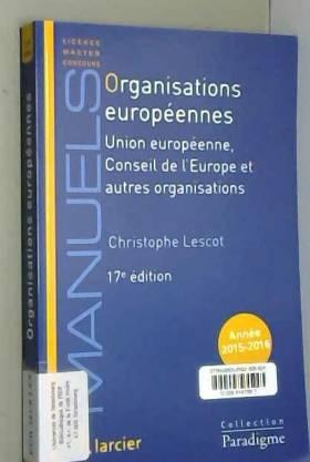 Christophe Lescot - Organisations européennes