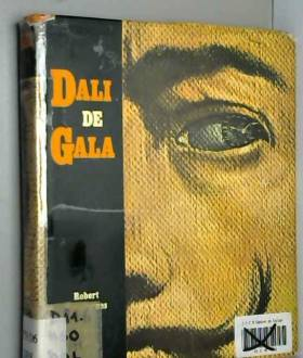 Robert Descharnes - Dali de Gala