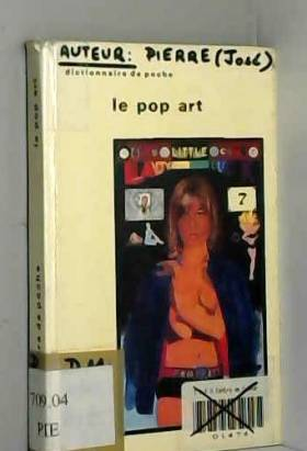José Pierre - Le Pop art