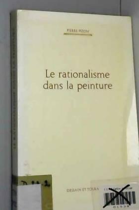 Pierre Pizon - Le rationalisme dans la peinture