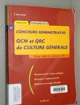 Collectif - Examens et concours, QCM et QRC de culture générale : concours de catégorie