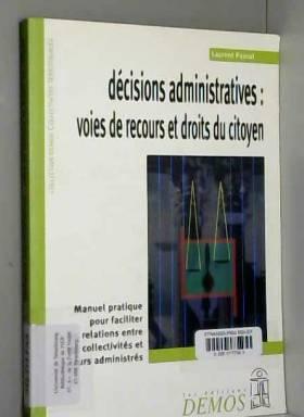 L. Pascal - La Justice face aux décisions des administrations locales
