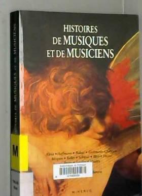 Collectif - Histoires de musiques et de musiciens