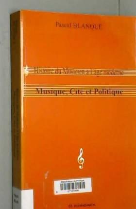 Pascal Blanqué - Histoire du Musicien a l' Age Moderne