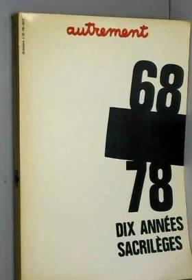 AUTREMENT: 68-78 DIX ANNEES SACRILEGES
