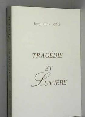 Jacqueline Boyé - Tragédie et lumière