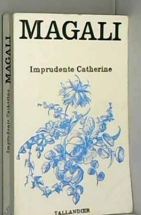 Magali - imprudente catherine