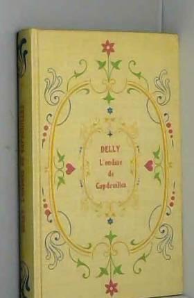 Delly - L'ondine de Capdeuilles/Delly/Réf35894
