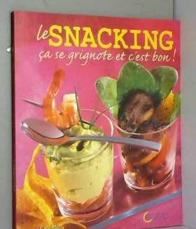 Le Snacking : Ca se...