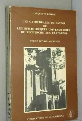 Les cathédrales du savoir...