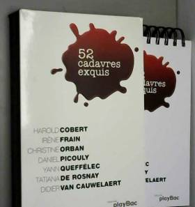 Irène Frain - 52 cadavres exquis