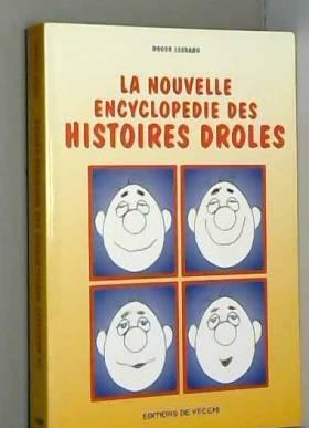 Roger Lessang - La nouvelle encyclopédie des histoires drôles