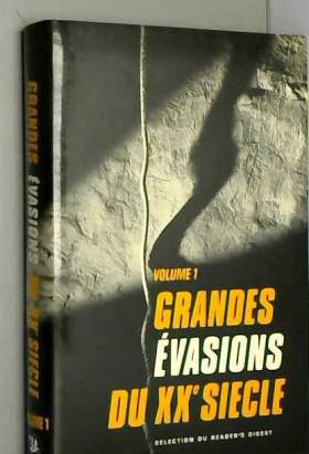 Birnie William - les grandes evasions du XXe siecle, volume 1