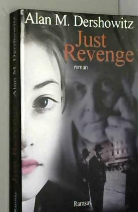 Alan M. Dershowitz - Just revenge