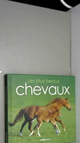 Editions ESI - Les plus beaux chevaux