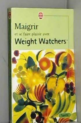 APIOU MARYVONNE - Maigrir et se faire plaisir avec weight watchers