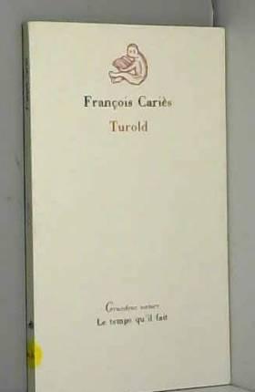 François Cariès - Turold