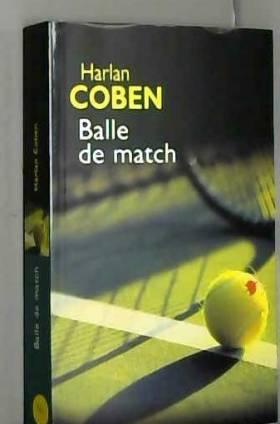 Harlan Coben - Balle de match
