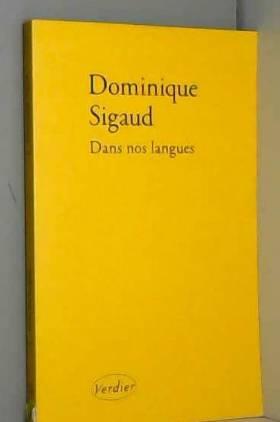 Dominique Sigaud - Dans nos langues