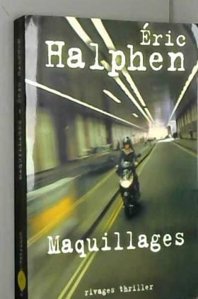 Eric Halphen - Maquillages