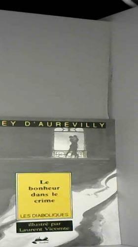 Jules Barbey d'Aurevilly - Bonheur dans le crime (le)